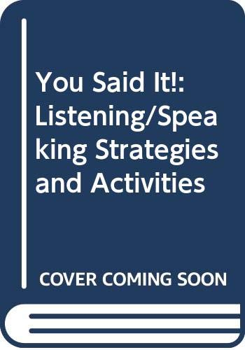 9780312119737: You Said It!: Listening/Speaking Strategies and Activities (You're Not Alone)