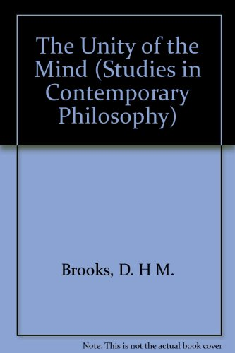 The Unity of the Mind (Studies in Contemporary Philosophy) - Brooks, D. H M.