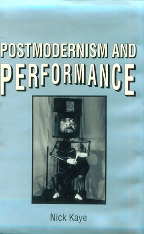 9780312120238: Postmodernism and Performance