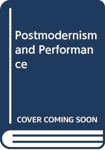 9780312120245: Postmodernism and Performance