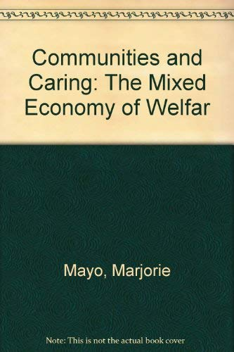 Communities and Caring: The Mixed Economy of Welfare