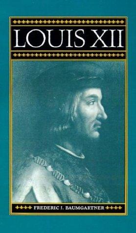 9780312120726: Louis XII (Policy Studies Organization)
