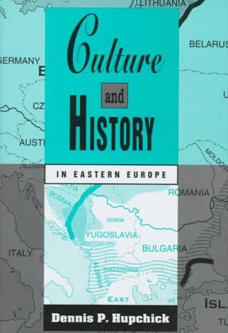 9780312121150: Culture and History in Eastern Europe