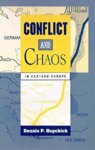 9780312121167: Conflict and Chaos in Eastern Europe