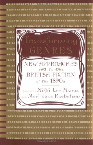 9780312121549: Transforming Genres: New Approaches to British Fiction of the 1890s