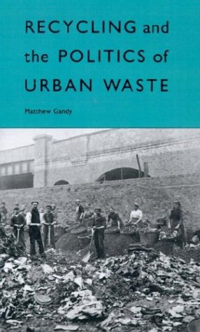9780312122034: Recycling and the Politics of Urban Waste