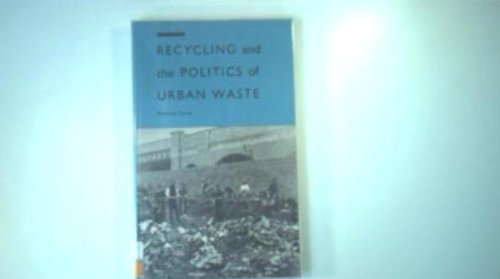 9780312122041: Recycling and the Politics of Urban Waste