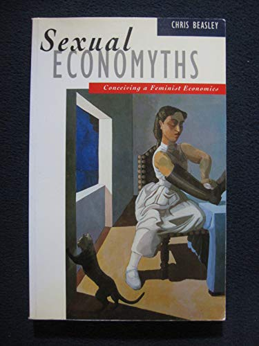 9780312122355: Sexual Economyths: Conceiving a Feminist Economics
