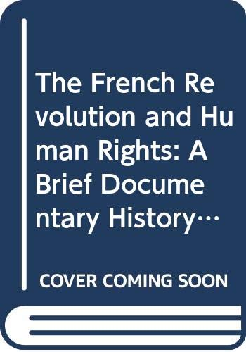 9780312122492: The French Revolution and Human Rights (Bedford Series in History and Culture)