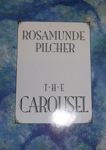 9780312122553: The Carousel