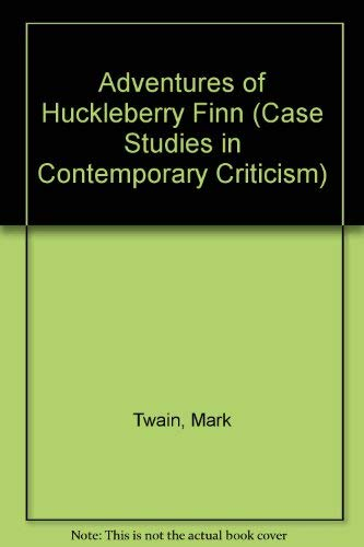 9780312122614: Adventures of Huckleberry Finn (Case Studies in Contemporary Criticism)