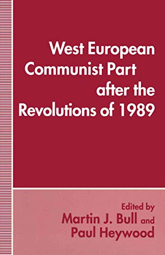 9780312122683: West European Communist Parties After the Revolutions of 1989