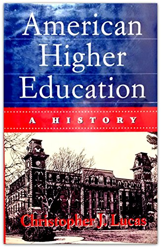 9780312122942: American Higher Education: A History