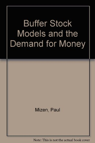 9780312123185: Buffer Stock Models and the Demand for Money