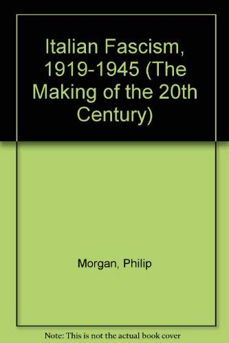 9780312123215: Italian Fascism, 1919-1945 (The Making of the 20th Century)
