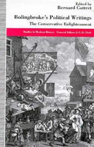 9780312123222: Bolingbroke's Political Writings: The Conservative Enlightenment (Studies in Modern History)