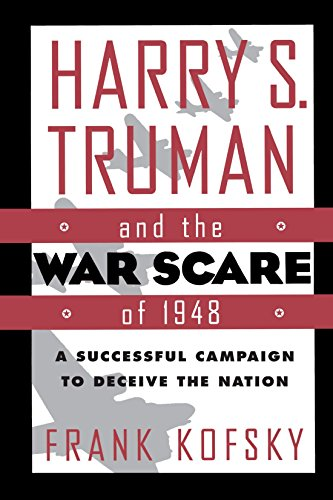 9780312123291: Harry S. Truman and the War Scare of 1948: A Successful Campaign to Deceive the Nation