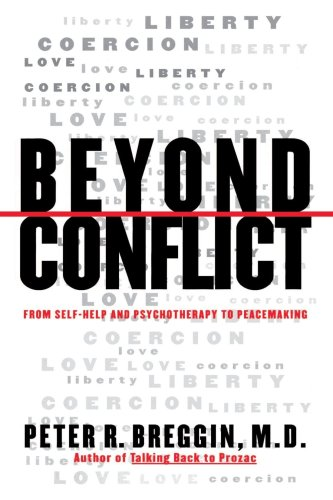 9780312123314: Beyond Conflict: From Self-Help and Psychotherapy to Peacemaking