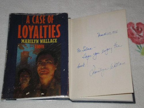 9780312123321: A Case of Loyalties