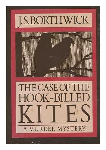 9780312123352: The Case of the Hook-Billed Kites