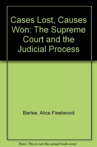 9780312123376: Cases Lost, Causes Won: The Supreme Court and the Judicial Process