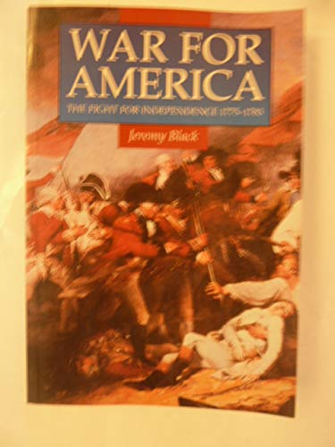 9780312123468: War for America: The Fight for Independence, 1775-1783