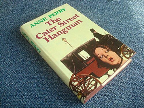 9780312123857: The Cater Street Hangman