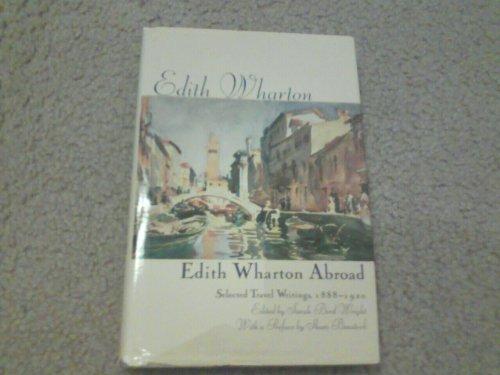 9780312124175: Edith Wharton Abroad: Selected Travel Writings, 1888-1920