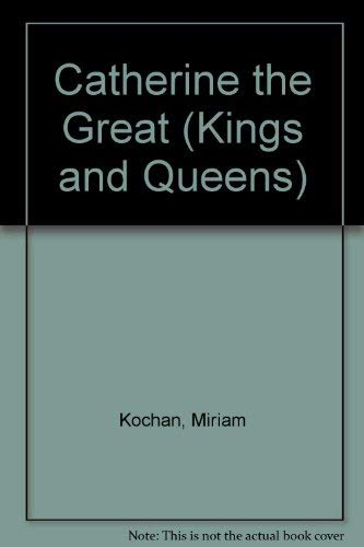 9780312124427: Catherine the Great (Kings and Queens)