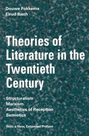 9780312124489: Theories of Literature in the Twentieth Century: Structuralism, Marxism, Aesthetics of Reception, Semiotics