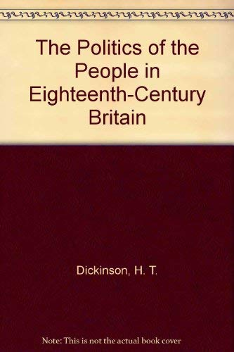 9780312124564: The Politics of the People in Eighteenth-Century Britain