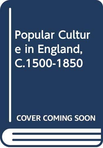 9780312124632: Popular Culture in England, C.1500-1850