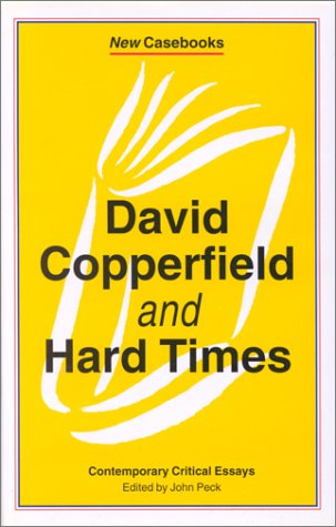 9780312124922: David Copperfield and Hard Times: Charles Dickens (New Casebooks)