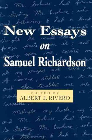 New Essays on Samuel Richardson: Rivero, Albert J. (editor)