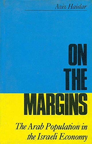 On the Margins : The Arab Population: Azid Haidar