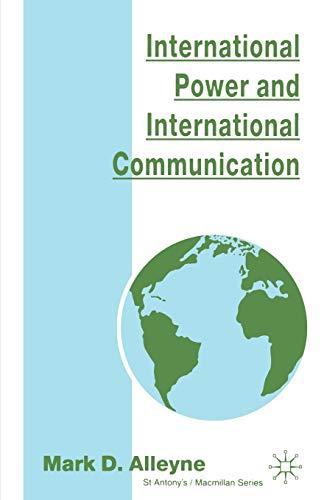 9780312125271: International Power and International Communication (St Antony's Series)
