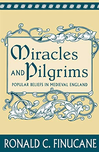 9780312125288: Miracles and Pilgrims: Popular Beliefs in Medieval England