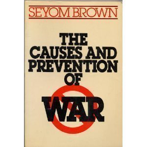 9780312125325: The Causes and Prevention of War