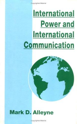 9780312125349: International Power and International Communication (St. Antony's)