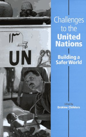 9780312125660: Challenges to the United Nations: Building a Safer World