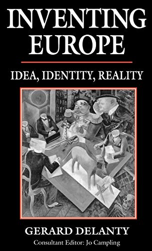 9780312125684: Inventing Europe: Idea, Identity, Reality
