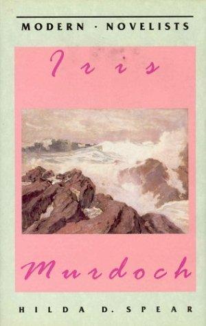 9780312125967: Iris Murdoch (Modern Novelists)