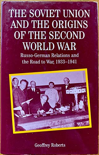 9780312126032: The Soviet Union and the Origins of the Second World War: Russo-German Relations and the Road to War 1933-1941 (Making of the 20th Century)