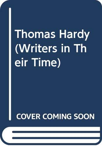 9780312126438: Thomas Hardy (Writers in Their Time)