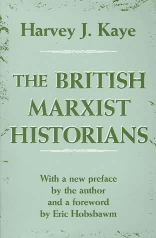 9780312126681: The British Marxist Historians: An Introductory Analysis