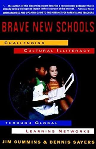 9780312126698: Brave New Schools: Challenging Cultural Illiteracy Through Global Learning Networks
