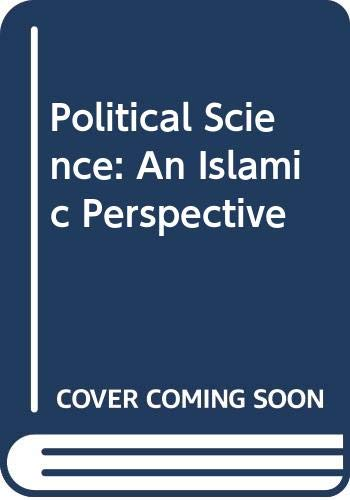 9780312127114: Political Science: An Islamic Perspective