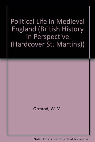 9780312127220: Political Life in Medieval England (British History in Perspective)