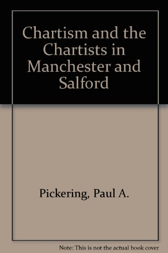 9780312127275: Chartism and the Chartists in Manchester and Salford