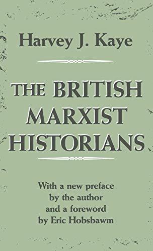 9780312127336: The British Marxist Historians